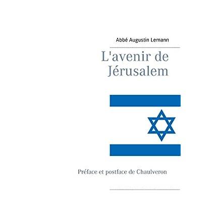 L'avenir de Jérusalem