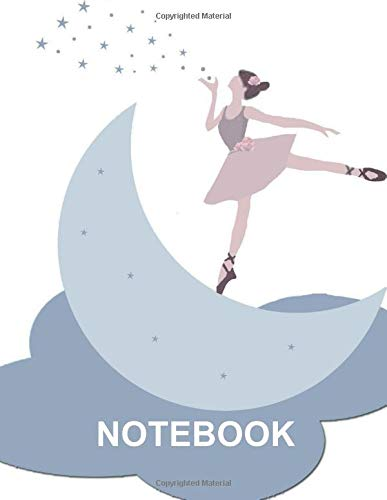 Notebook. For Ballet Dance Lovers. Blank Lined Notebook Planner Journal Diary.