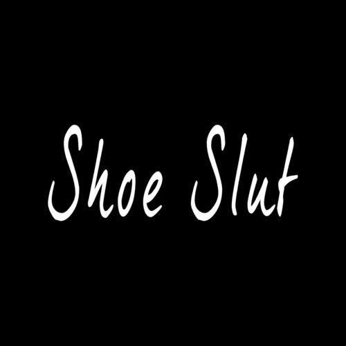 Shoe Slut Sticker Car Window Vinyl Decal Funny Women Stiletto Heels Love Pumps - Die Cut Vinyl Decal for Windows, Cars, Trucks, Tool Boxes, laptops, MacBook - virtually Any Hard, Smooth Surface