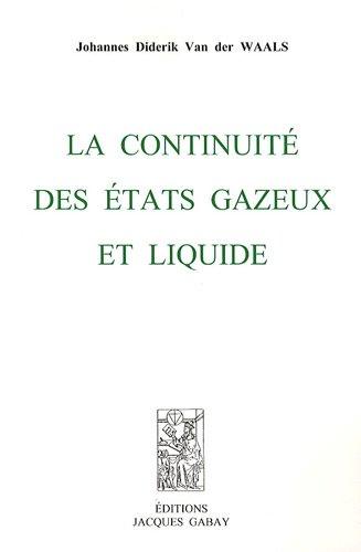 La continuité des états gazeux et liquide par Johannes Diderik Van der Waals