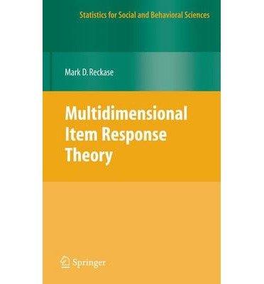 [(Multidimensional Item Response Theory )] [Author: M.D. Reckase] [Dec-2011]
