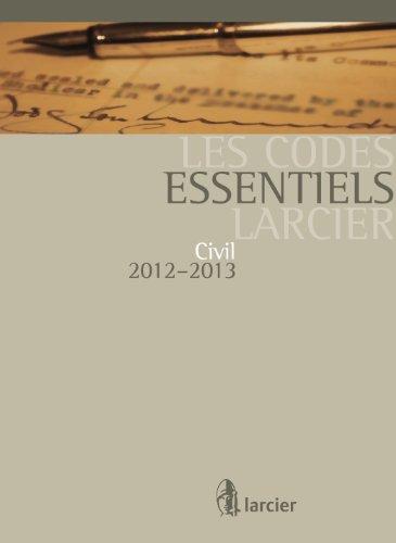 Les Codes essentiels Larcier: Civil 2012-2013 (Les Codes en droit civil)
