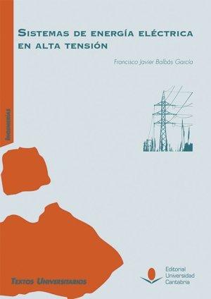 Sistemas de energía eléctrica en Alta Tensión (Manuales)