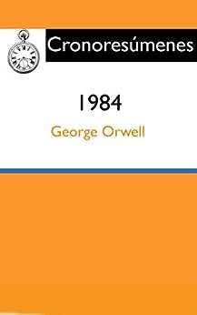 Resumen: 1984: Síntesis del libro de George Orwell