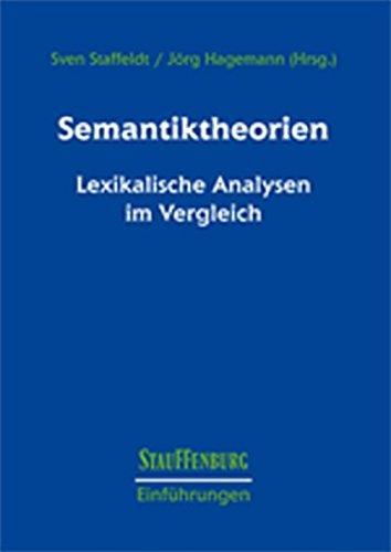 Semantiktheorien: Lexikalische Analysen im Vergleich (Stauffenburg Einführungen)