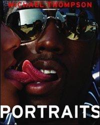 Michael Thompson: Portraits
