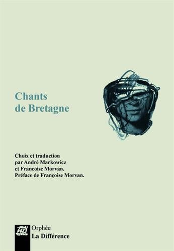 Chants de Bretagne par From Editions de La Différence