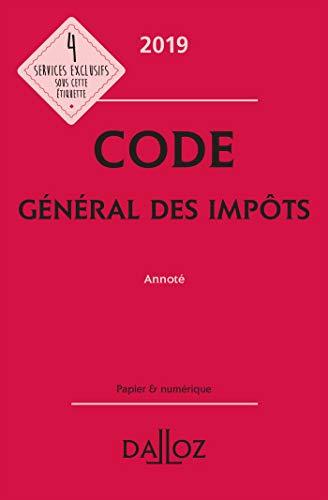 Code général des impôts 2019, annoté - 28e éd. par  (Relié - Apr 24, 2019)