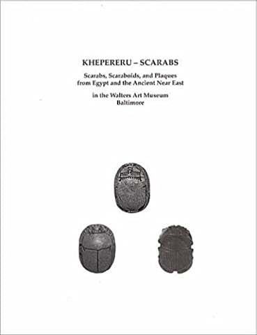 Khepereru-Scarabs: Scarabs, Scaraboids, and Plaques from Egypt and the Ancient Near East in the Walters Art Museum, Baltimore by Schulz, Regine (2007) Paperback
