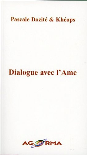Dialogue avec l'Ame par Pascale Dozité