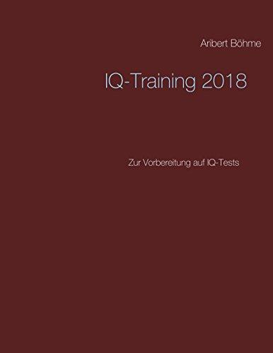 IQ-Training 2018: Zur Vorbereitung auf IQ-Tests