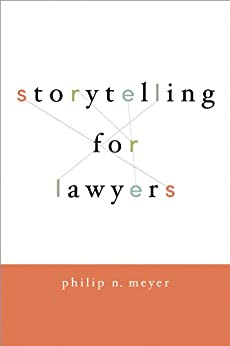 Storytelling for Lawyers par [Meyer, Philip]