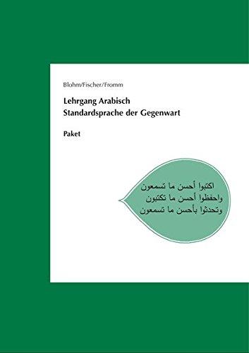 Lehrgang Arabisch. Standardsprache der Gegenwart: Paket Lehrbuch, Schlüssel und Audio-CD