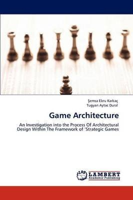 Preisvergleich Produktbild [(Game Architecture)] [By (author) Emsa Ebru Karka ] published on (January, 2012)