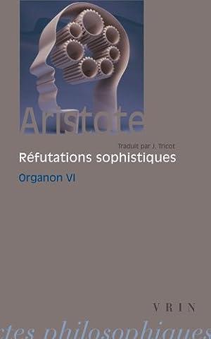 Organon, tome 6 : Les Réfutations sophistiques