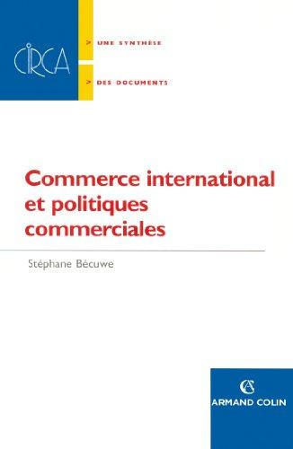Commerce international et politiques commerciales (Hors Collection) par Stéphane Bécuwe