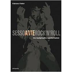 Sesso arte rock'n'roll