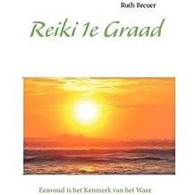 Reiki 1e Graad (Dutch) Breuer, Ruth ( Author ) Mar-08-2012 Paperback
