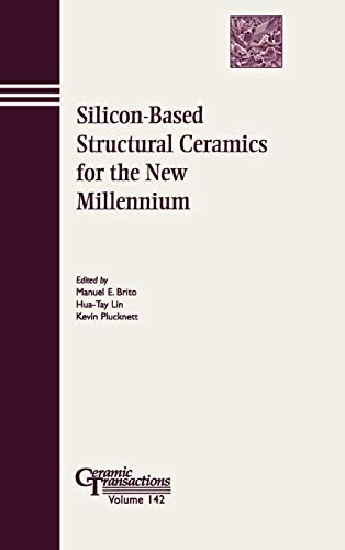Ht Keramik (Silicon-Based CT Vol 142: Proceedings of the Symposium Held at the 104th Annual Meeting of the American Ceramic Society, April 28-May 1, 2002 in Missouri (Ceramic Transactions))