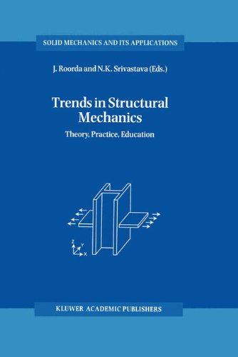 Trends in Structural Mechanics: Theory, Practice, Education (Solid Mechanics and Its Applications)