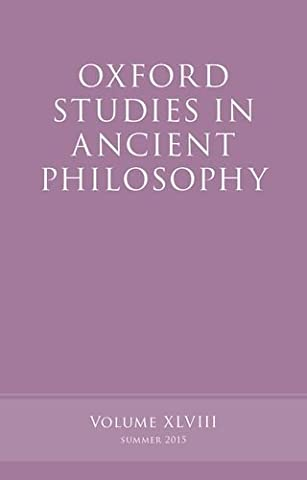 OXFORD STUDIES IN ANCIENT PHIL (Oxford Studies in Ancient Philosophy)