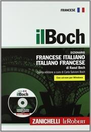 IL BOCH DIZIONARIO FRANCESE ITALIANO ITALIANO FRANCESE CON CD ROM