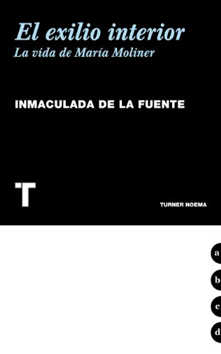 EL EXILIO INTERIOR por Inmaculada de la Fuente González