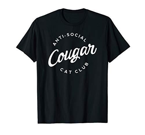 ANTI SOCIAL COUGAR CAT CLUB HEISSE WILDE KATZEN FRAUEN CLUB T-Shirt -