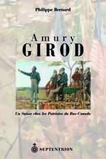 Amury Girod un Suisse Chez les Patriotes