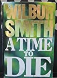 A Time To Die :
