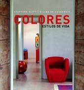 Colores. Estilos de vida por Stafford Cliff