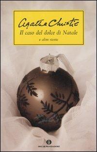 Il caso del dolce di Natale e altre storie