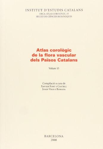 Atlas corològic de la flora vascular dels països catalans. Volum 15 (ORCA)