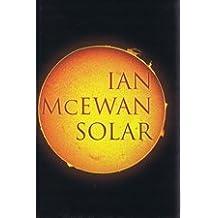 Solar by Ian McEwan (2010-07-05)