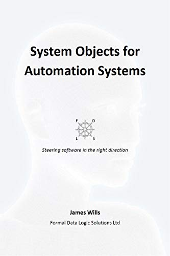 System Objects for Automation Systems: A Stairway to Users  - Step 10 (Computer Automation) (English Edition) -