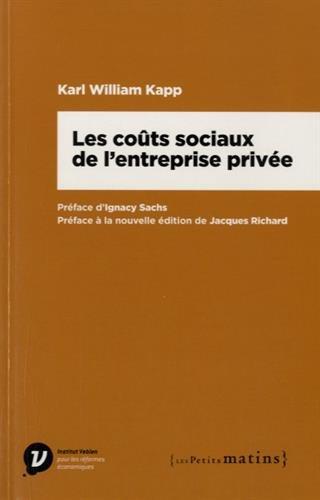Les Coûts sociaux de l'entreprise privée par Karl william Kapp