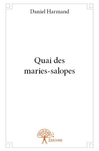 Quai des Maries-Salopes