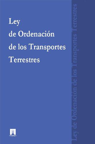 Ley de Ordenación de los Transportes Terrestres (España) por La legislación española