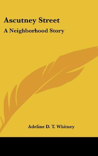 Ascutney Street: A Neighborhood Story