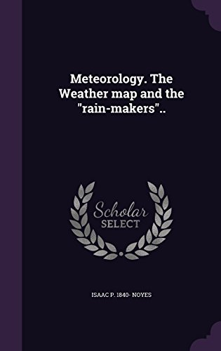 Meteorology. The Weather map and the