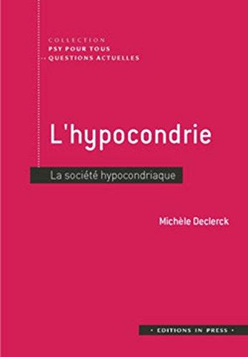 L'hypocondrie : La société hypocondriaque