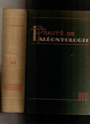 Traite De Paleontologie par J Piveteau