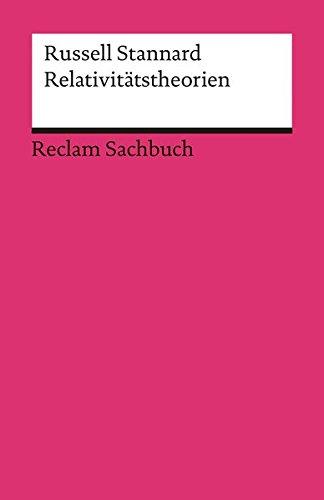 Relativitätstheorien (Reclams Universal-Bibliothek)
