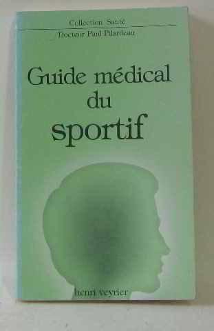 Guide médical sportif (Collection Santé)