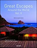 Great escapes. Ediz. italiana, spagnola e portoghese: Great Escapes Around the World Vol. II: 2 (Jumbo 25)