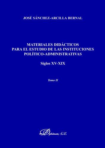 Materiales Didácticos Para El Estudio De Las Instituciones Político-Administrativas por Unknown