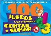 100 juegos para aprender a contar y sumar / 100 Counting and Adding Games por Esteban H. Lofret