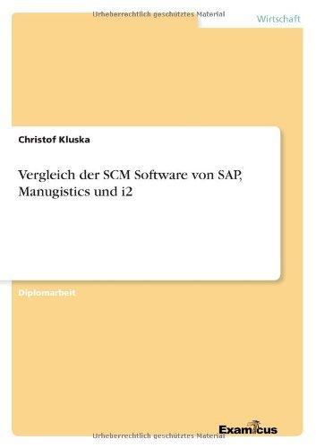 Vergleich Der Scm Software Von SAP, Manugistics Und I2 by Christof Kluska (2013-09-07) par Christof Kluska