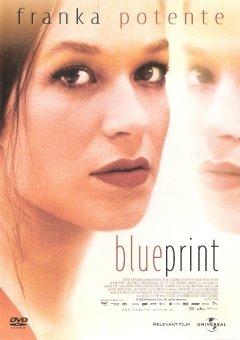 Blueprint (Franka Potente) (Verleihversion)