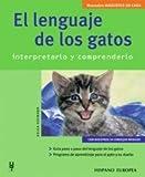 El Lenguaje de los Gatos / The Language of Cats: Interpretarlo y Comprenderlo / Interpretattion and Understanding (Mascotas En Casa / Pets at Home) by Helga Hofmann (2005-02-02)